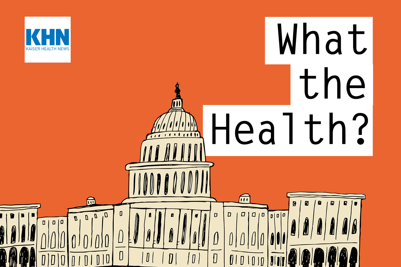 KHN's 'What the Health?': Becerra Urges Congress to Expand Medicare, Address Rx Prices
